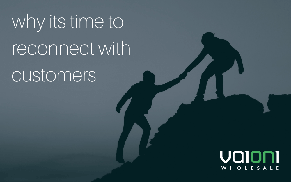 Reconnect with Customers